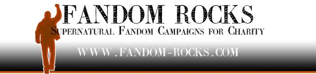 Fandom Rocks: Supernatural Fandom Campaigns for Charity.